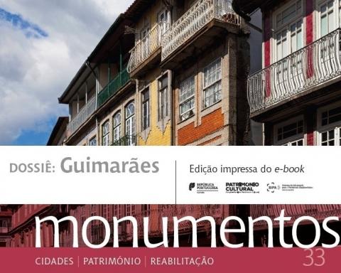 """REVISTA """"MONUMENTOS"""" DEDICADA A GUIMARÃES É APRESENTADA ESTA SEXTA-FEIRA"""