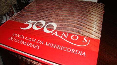 """CASA DA MISERICÓRDIA APRESENTOU O LIVRO """"500 ANOS"""""""
