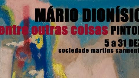 MARTINS SARMENTO CELEBRA O CENTÉSIMO ANIVERSÁRIO DE NASCIMENTO DE MÁRIO DIONÍSIO