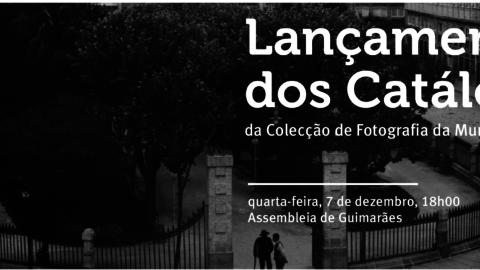 CATÁLOGO DE FOTOGRAFIAS DA MURALHA É LANÇADO HOJE NA ASSEMBLEIA DE GUIMARÃES