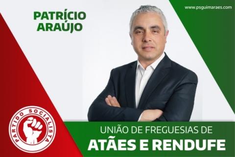 PATRÍCIO ARAÚJO CANDIDATA-SE À UNIÃO DE FREGUESIAS DE  ATÃES E RENDUFE PELO PS