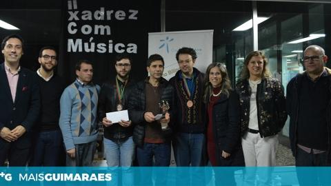 II TORNEIO DE  XADREZ COM MÚSICA REALIZOU-SE EM GUIMARÃES