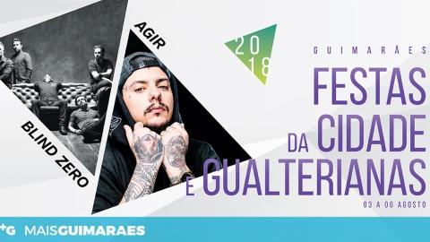 BLIND ZERO E AGIR NAS FESTAS GUALTERIANAS 2018