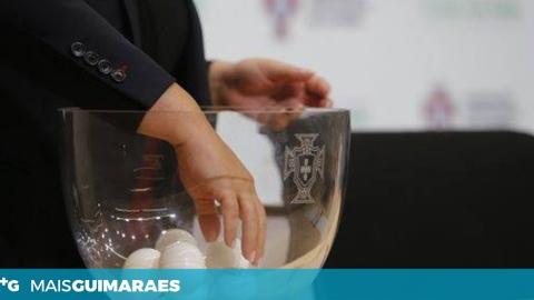 TAIPAS E TORCATENSE JÁ CONHECEM ADVERSÁRIOS PARA A TAÇA DE PORTUGAL