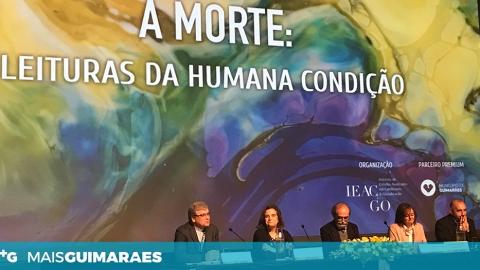 "GUIMARÃES DEBATEU ""A MORTE"""