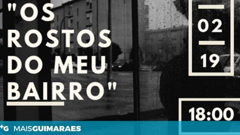 """""""ROSTOS DO (MEU) BAIRRO"""" INAUGURA ESTA TARDE"""