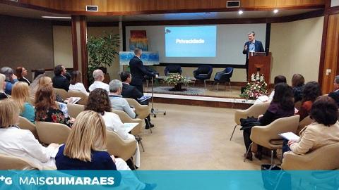 DEBATE SOBRE PROTEÇÃO DE DADOS NA SAÚDE JUNTOU PROFISSIONAIS NO HOSPITAL DE GUIMARÃES