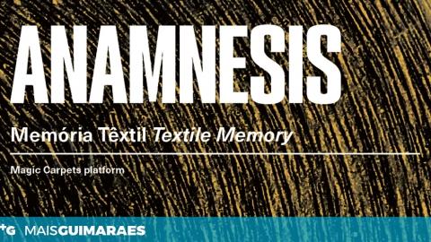 ANAMNESIS: A MEMÓRIA DA CULTURA TÊXTIL EM EXPOSIÇÃO