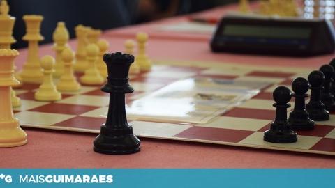 NO GUIMARÃES CHESS OPEN JOGA-SE XADREZ COM O MUNDO