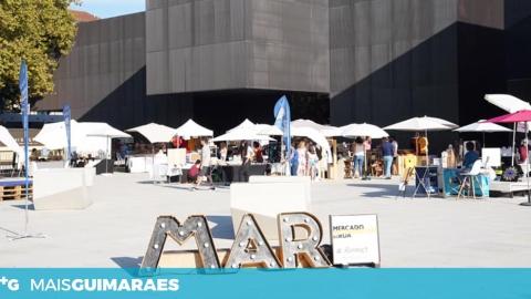 MERCADO ALTERNATIVO DE RUA ESTÁ DE VOLTA A GUIMARÃES