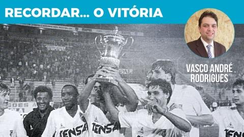 Recordar… o Vitória #7