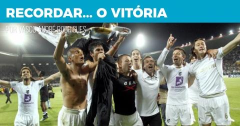 Recordar… o Vitória #15